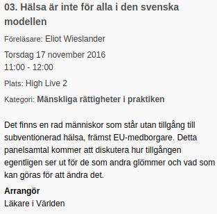 Panelsamtal: Hälsa är inte för alla i den svenska modellen